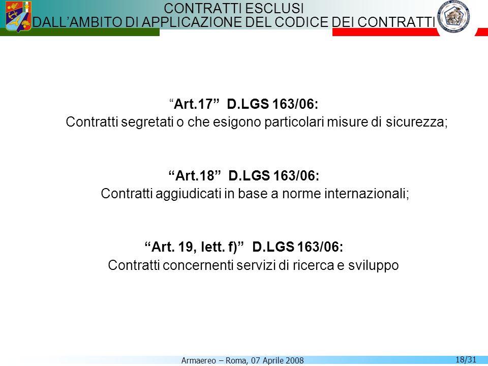 CONTRATTI ESCLUSI DALL'AMBITO DI APPLICAZIONE DEL CODICE DEI CONTRATTI