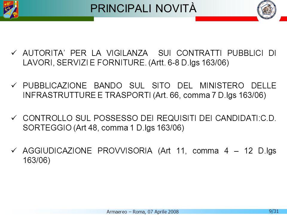 PRINCIPALI NOVITÀ AUTORITA' PER LA VIGILANZA SUI CONTRATTI PUBBLICI DI LAVORI, SERVIZI E FORNITURE. (Artt. 6-8 D.lgs 163/06)
