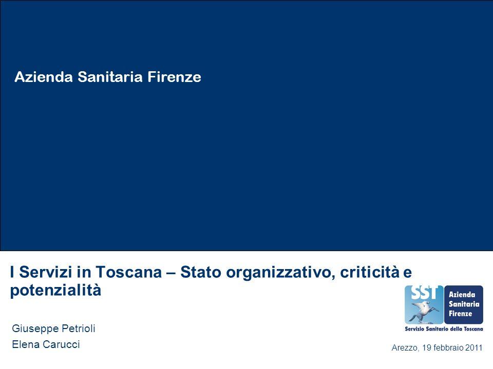 I Servizi in Toscana – Stato organizzativo, criticità e potenzialità