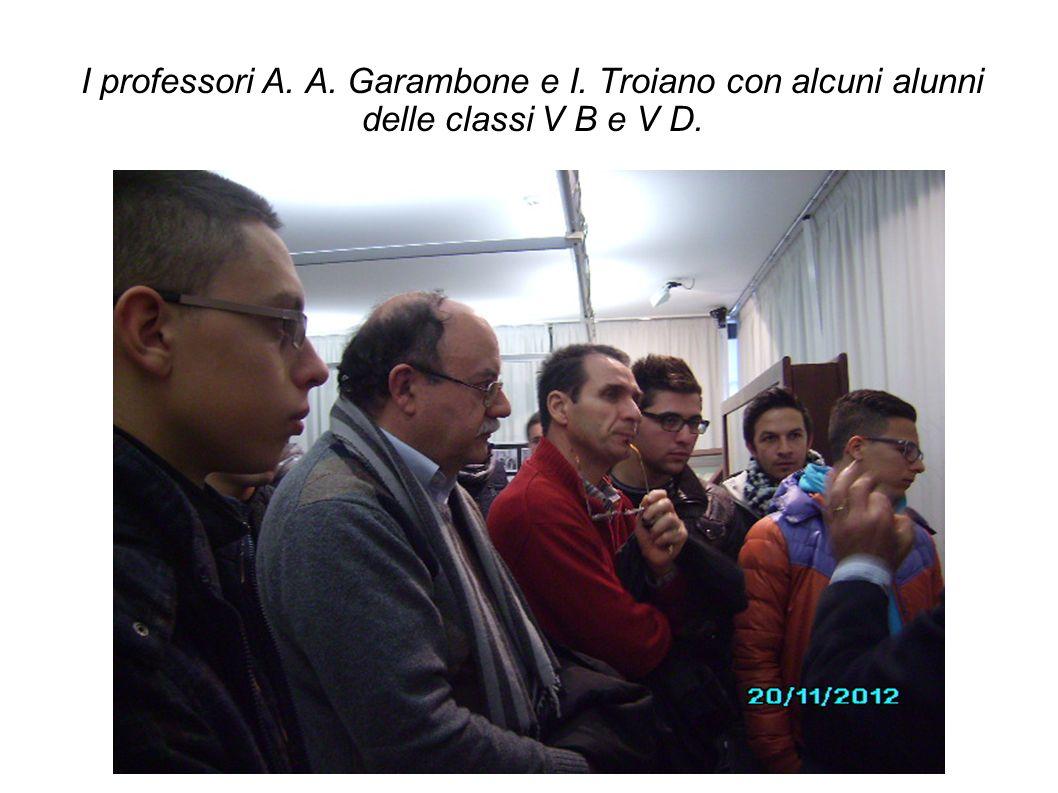 I professori A. A. Garambone e I