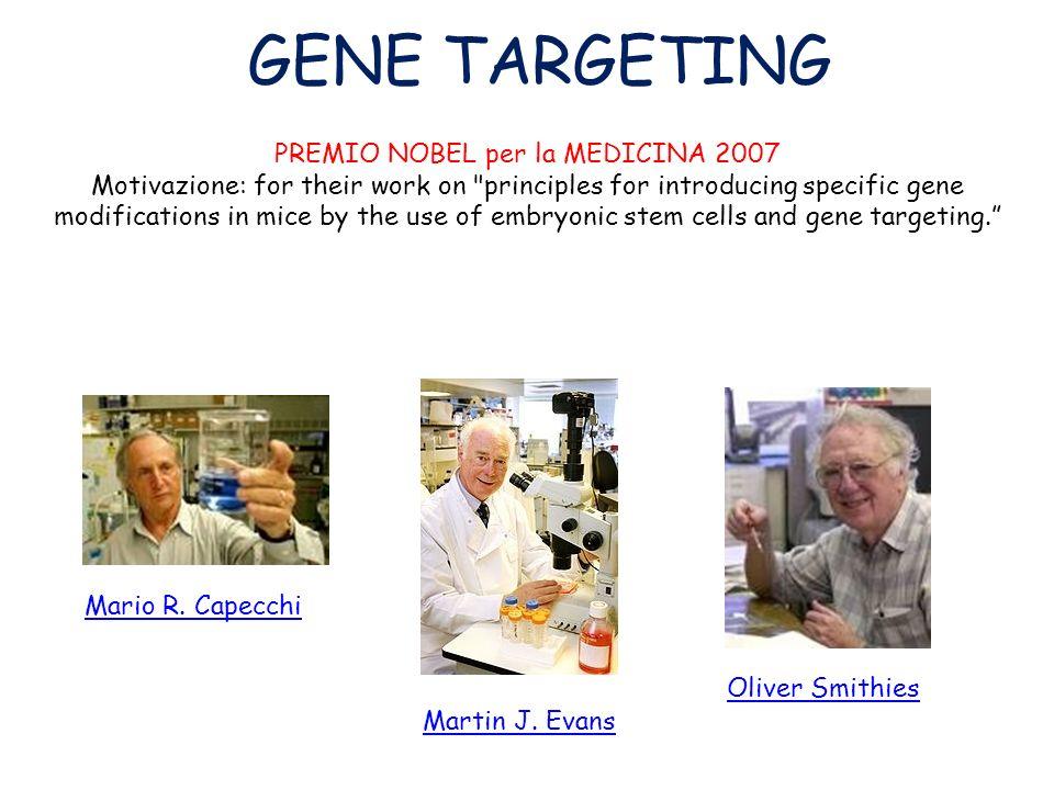PREMIO NOBEL per la MEDICINA 2007