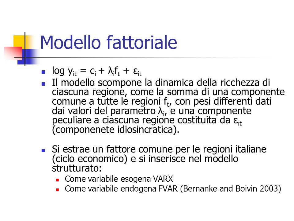 Modello fattoriale log yit = ci + λift + εit
