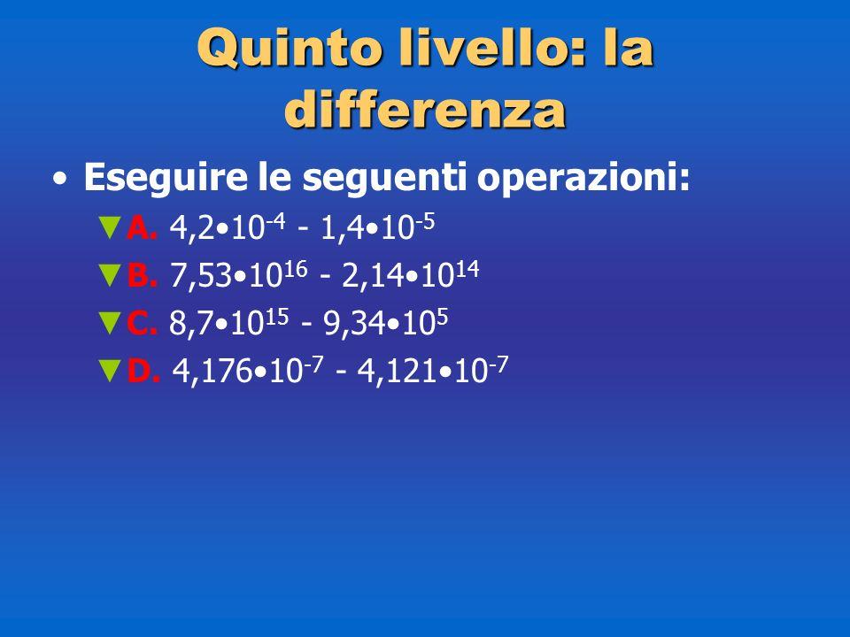 Quinto livello: la differenza