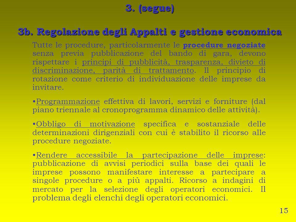 3. (segue) 3b. Regolazione degli Appalti e gestione economica
