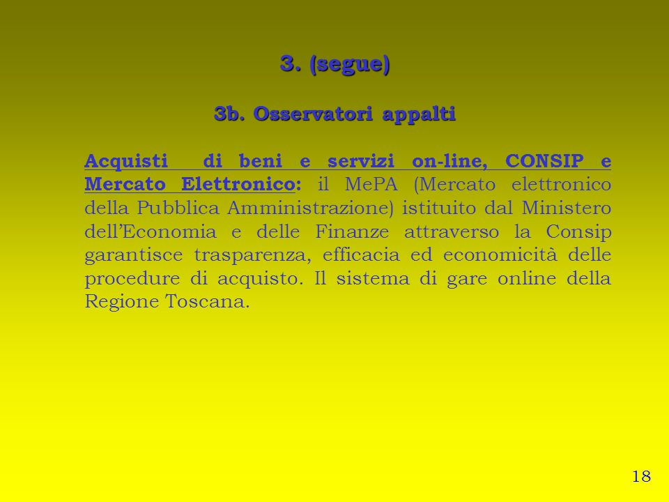 3. (segue) 3b. Osservatori appalti