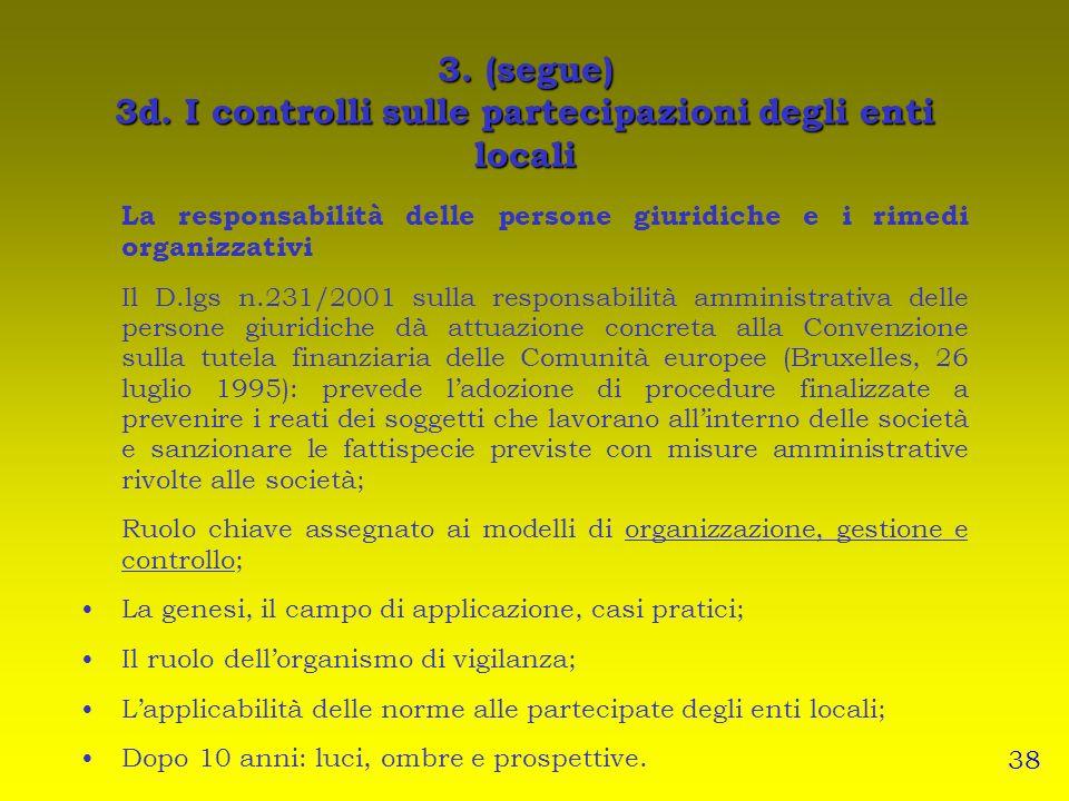3. (segue) 3d. I controlli sulle partecipazioni degli enti locali
