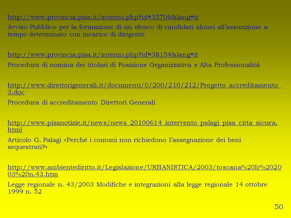 50 http://www.provincia.pisa.it/interno.php id=35706&lang=it