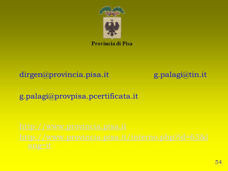 dirgen@provincia.pisa.it g.palagi@tin.it