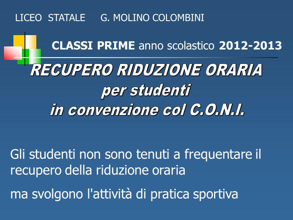 RECUPERO RIDUZIONE ORARIA per studenti in convenzione col C.O.N.I.