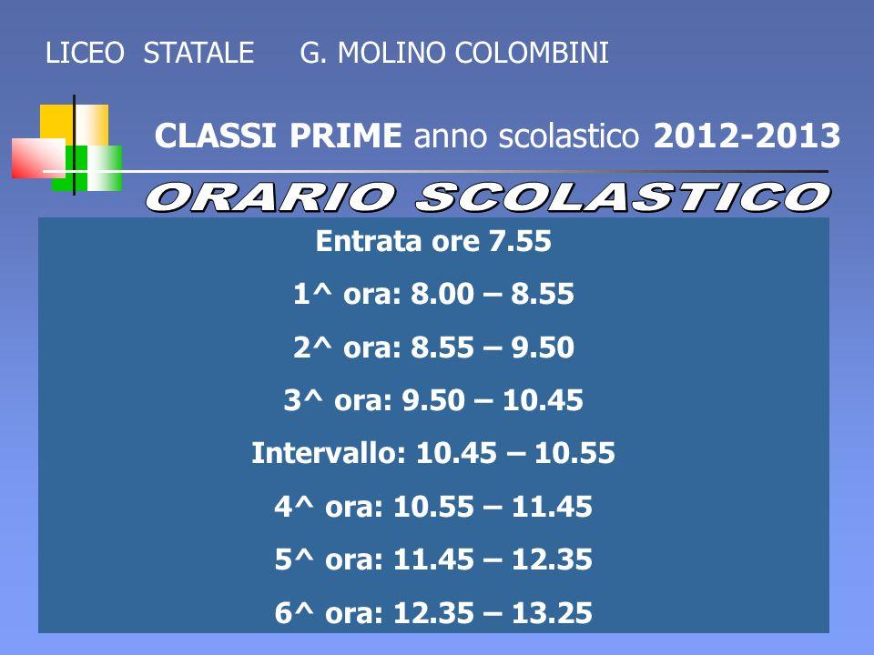 ORARIO SCOLASTICO CLASSI PRIME anno scolastico 2012-2013