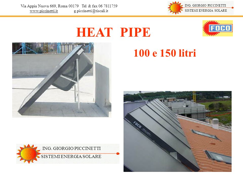 HEAT PIPE 100 e 150 litri ING. GIORGIO PICCINETTI