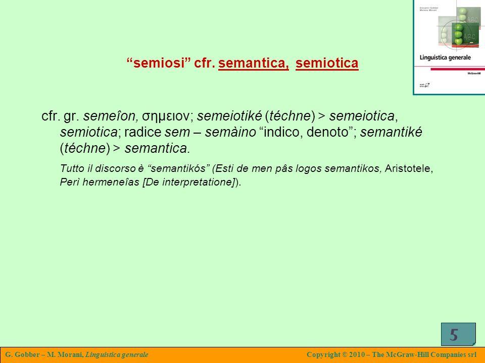 semiosi cfr. semantica, semiotica