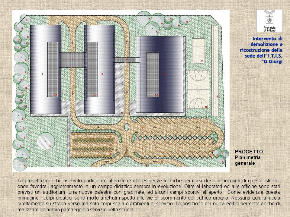 Intervento di demolizione e ricostruzione della sede dell' I. T. I. S