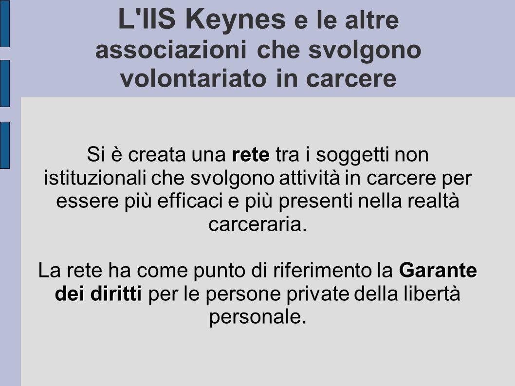 L IIS Keynes e le altre associazioni che svolgono volontariato in carcere