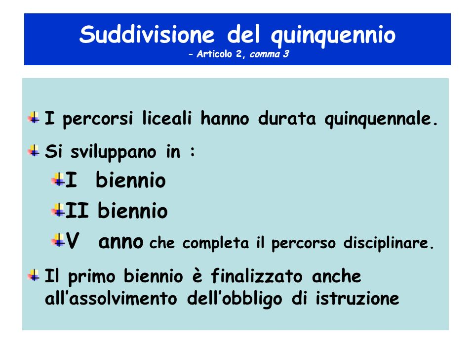 Suddivisione del quinquennio - Articolo 2, comma 3