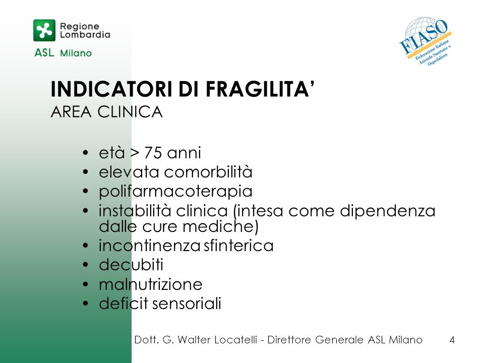 INDICATORI DI FRAGILITA' AREA CLINICA