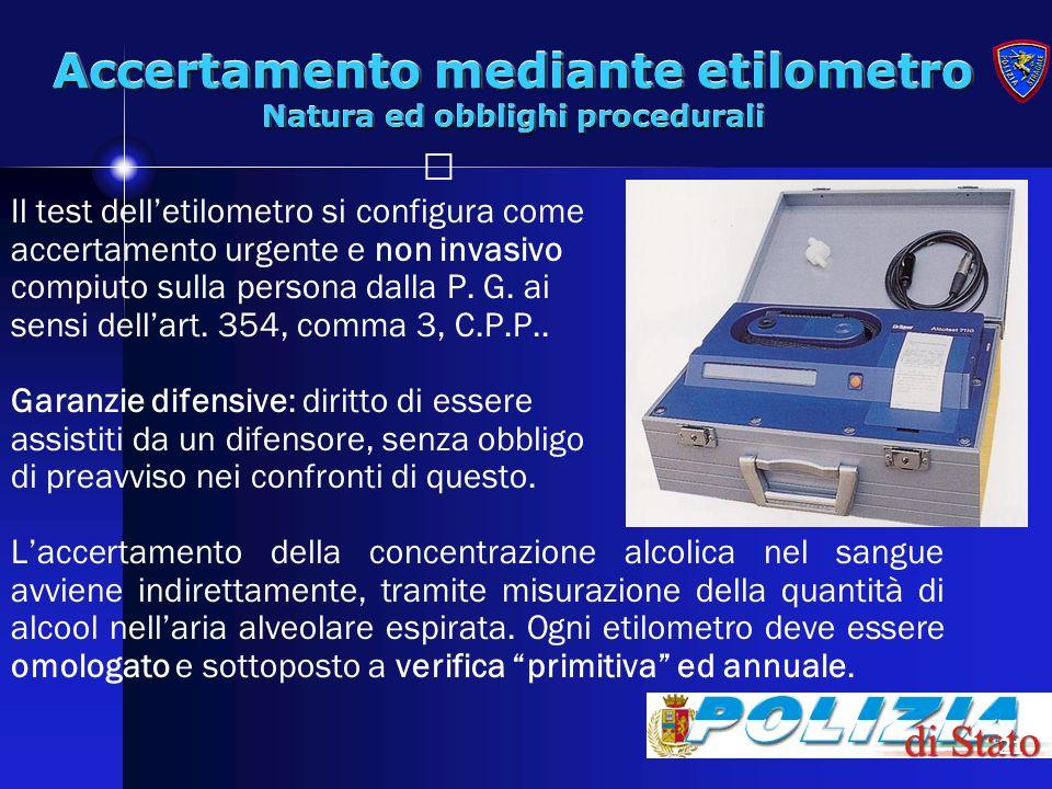 Accertamento mediante etilometro Natura ed obblighi procedurali
