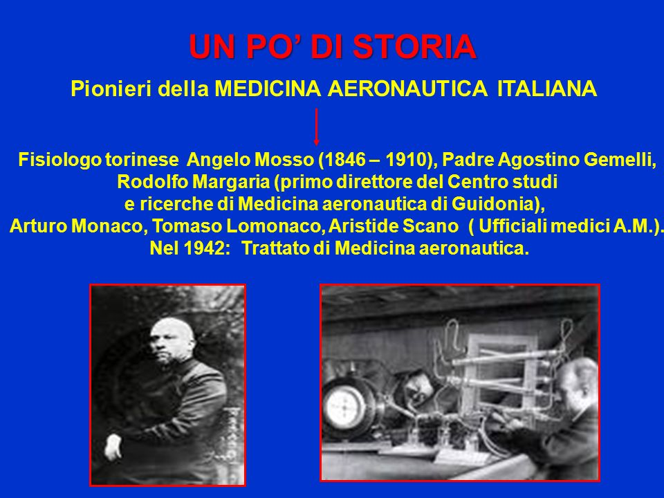 Pionieri della MEDICINA AERONAUTICA ITALIANA