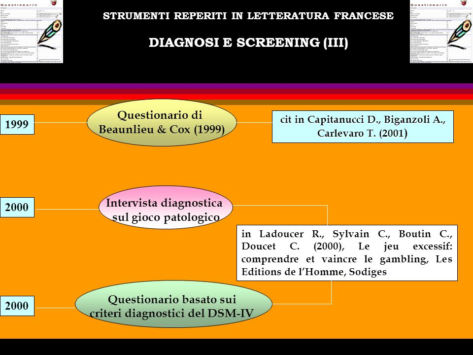 STRUMENTI REPERITI IN LETTERATURA FRANCESE DIAGNOSI E SCREENING (III)