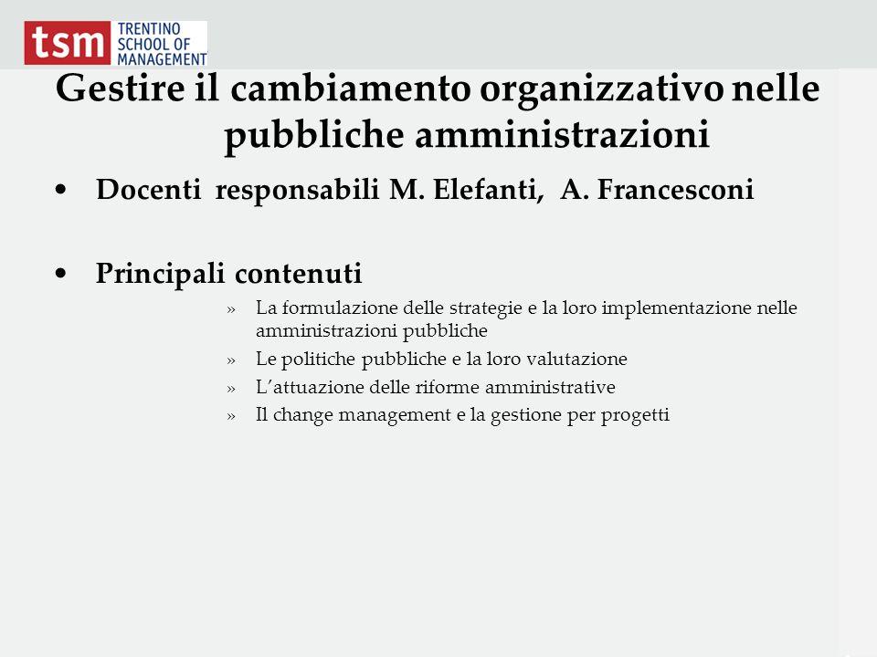 Gestire il cambiamento organizzativo nelle pubbliche amministrazioni