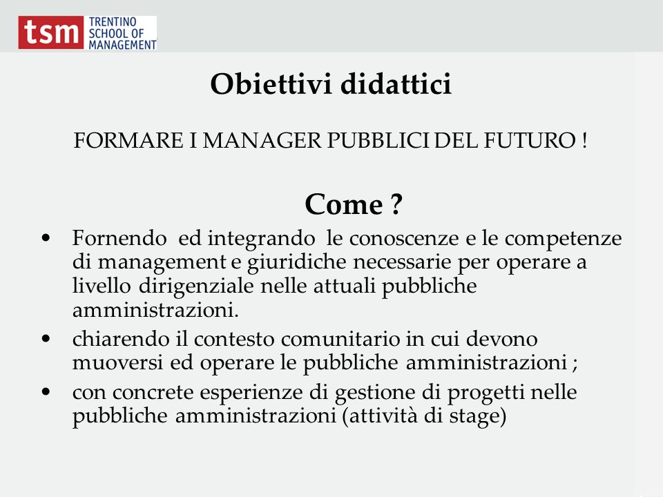 FORMARE I MANAGER PUBBLICI DEL FUTURO !