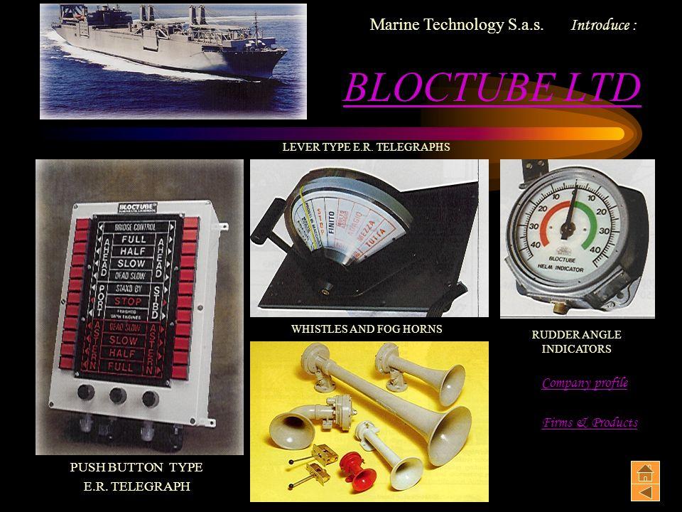 BLOCTUBE LTD Marine Technology S.a.s. Introduce : Company profile