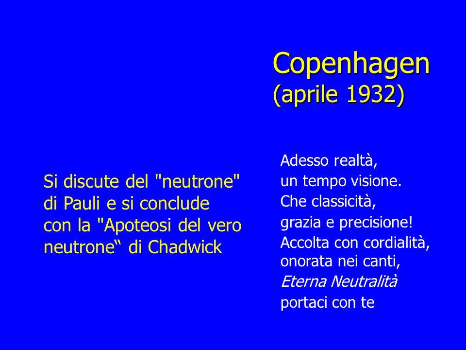 Copenhagen (aprile 1932)Adesso realtà, un tempo visione. Che classicità, grazia e precisione! Accolta con cordialità, onorata nei canti,
