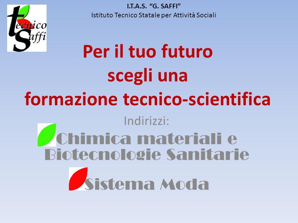Per il tuo futuro scegli una formazione tecnico-scientifica