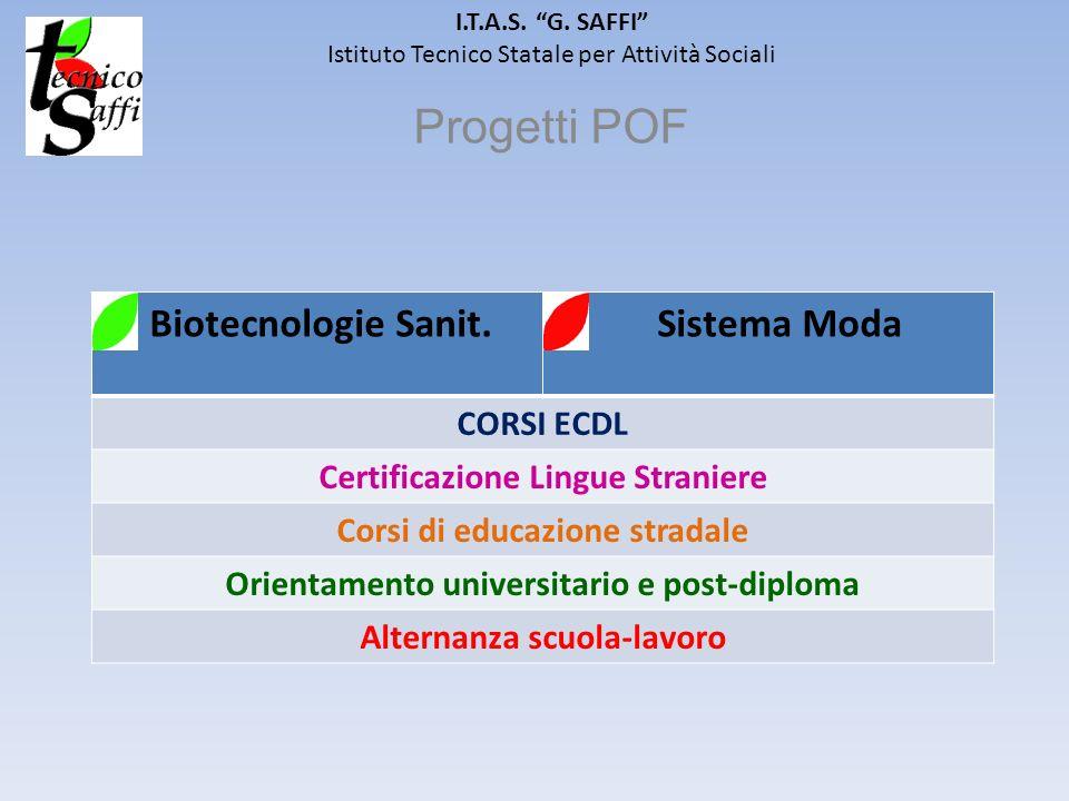 Progetti POF Biotecnologie Sanit. Sistema Moda CORSI ECDL