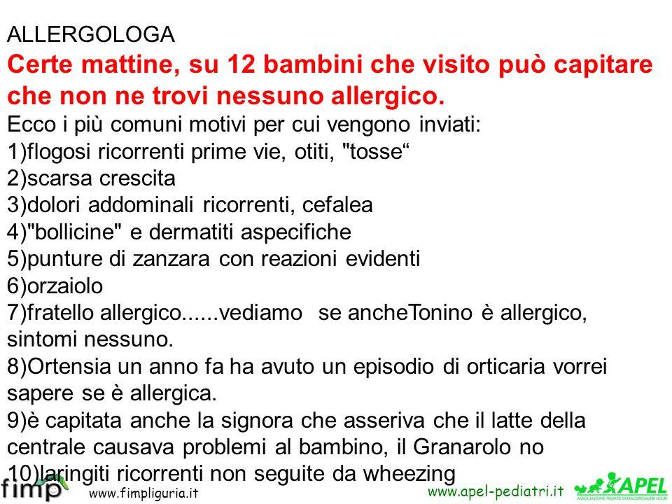 ALLERGOLOGA Certe mattine, su 12 bambini che visito può capitare che non ne trovi nessuno allergico.