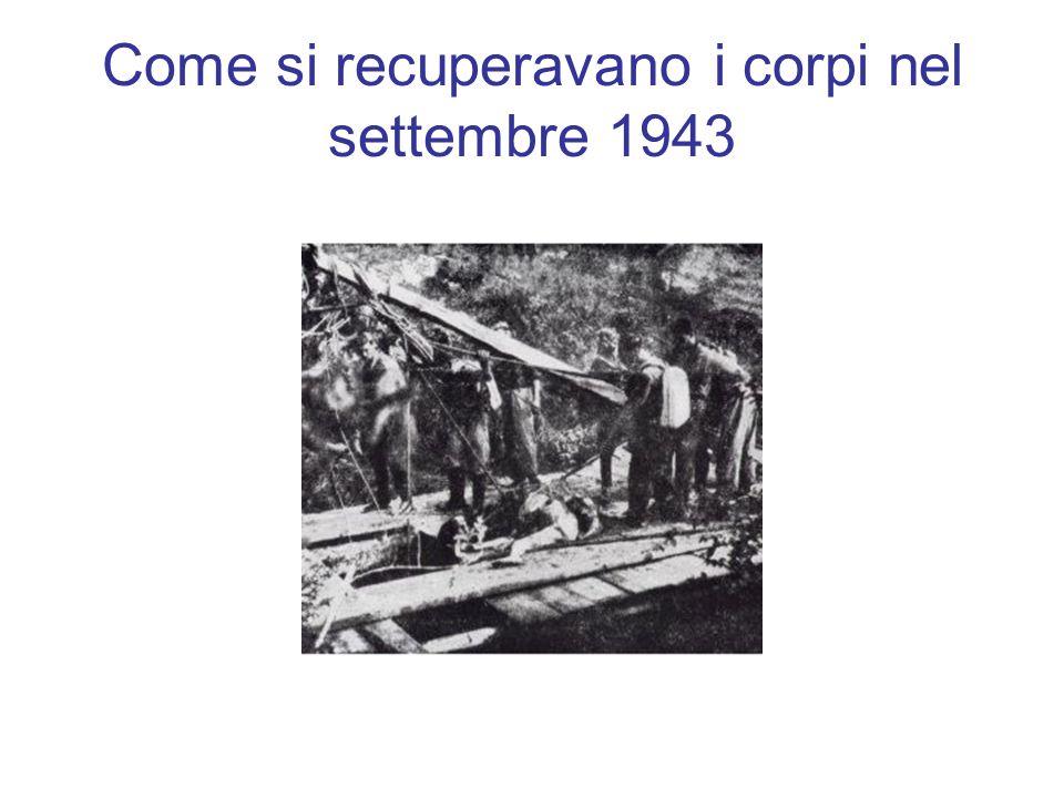 Come si recuperavano i corpi nel settembre 1943