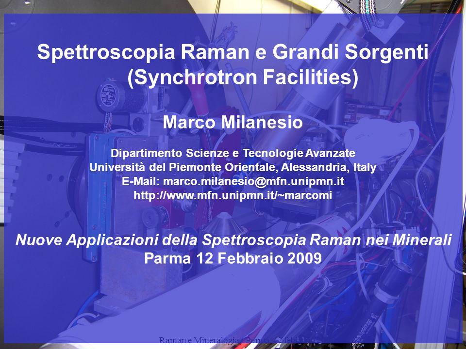 Spettroscopia Raman e Grandi Sorgenti (Synchrotron Facilities)