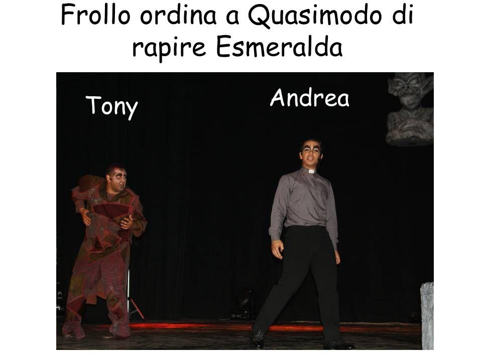Frollo ordina a Quasimodo di rapire Esmeralda