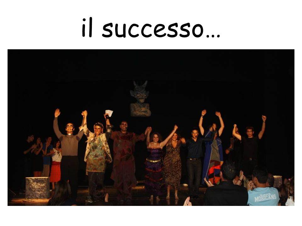 il successo…
