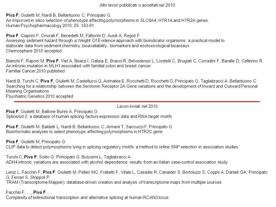 Altri lavori pubblicati o accettati nel 2010: