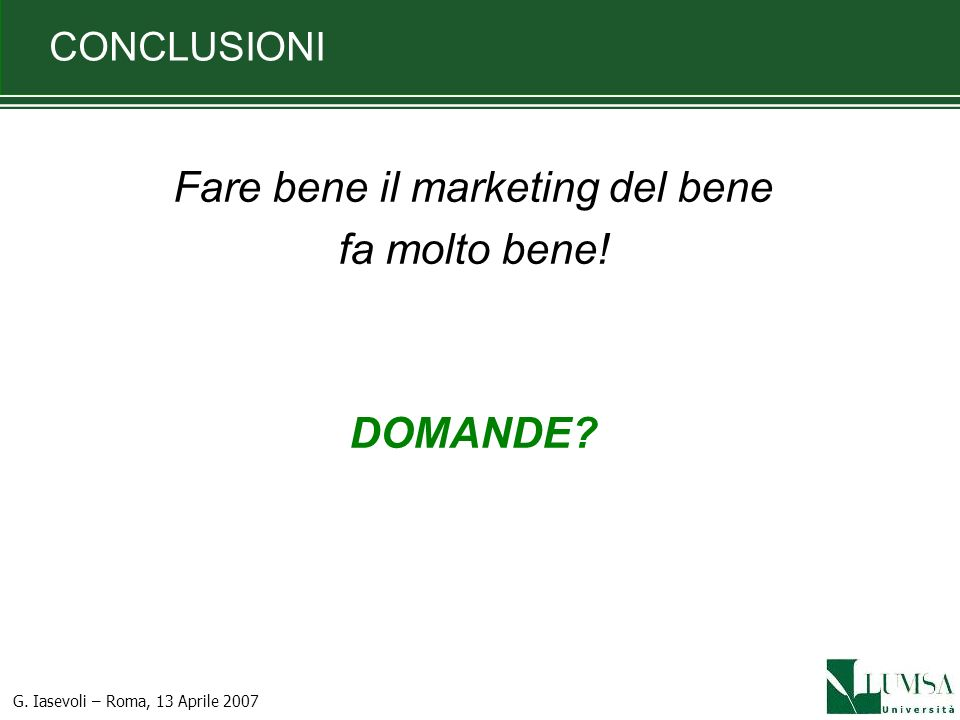 Fare bene il marketing del bene