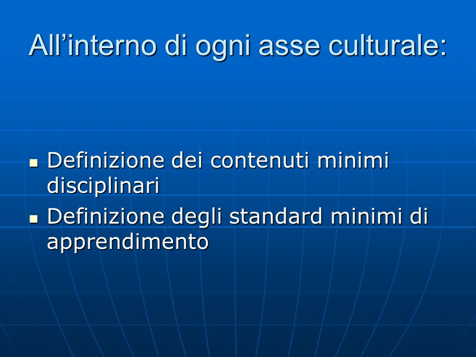 All'interno di ogni asse culturale: