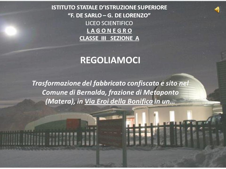 ISTITUTO STATALE D'ISTRUZIONE SUPERIORE F. DE SARLO – G