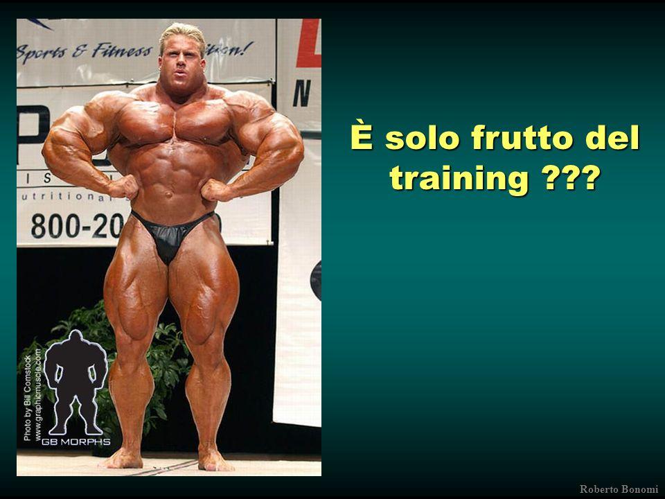È solo frutto del training