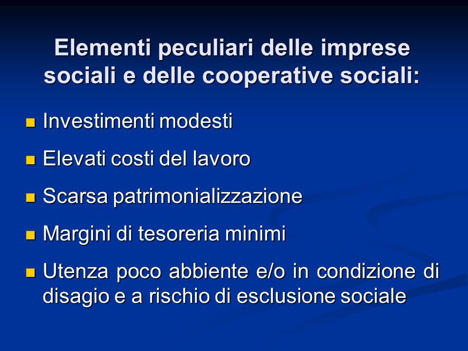 Elementi peculiari delle imprese sociali e delle cooperative sociali: