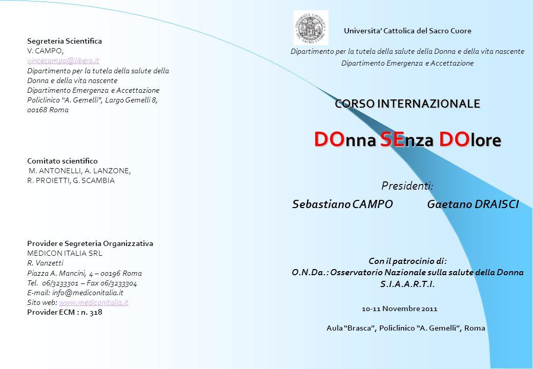 DOnna SEnza DOlore CORSO INTERNAZIONALE Presidenti: