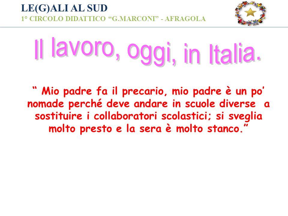 Il lavoro, oggi, in Italia.
