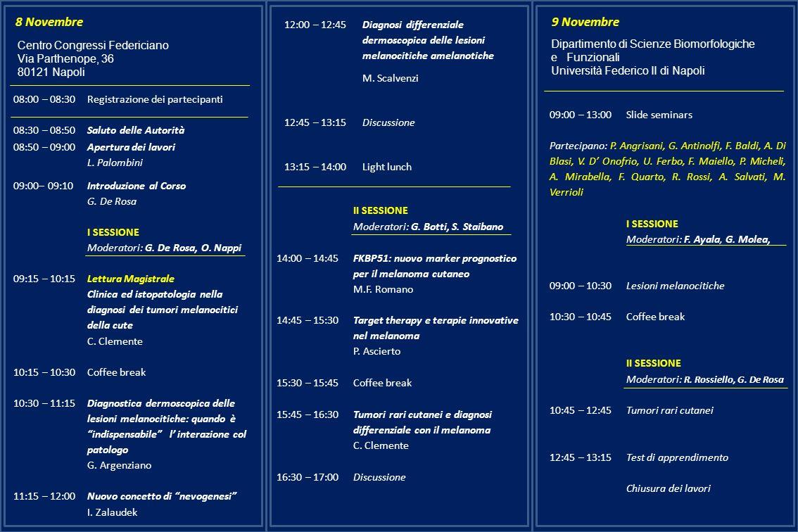 8 Novembre 12:00 – 12:45. Diagnosi differenziale dermoscopica delle lesioni melanocitiche amelanotiche.