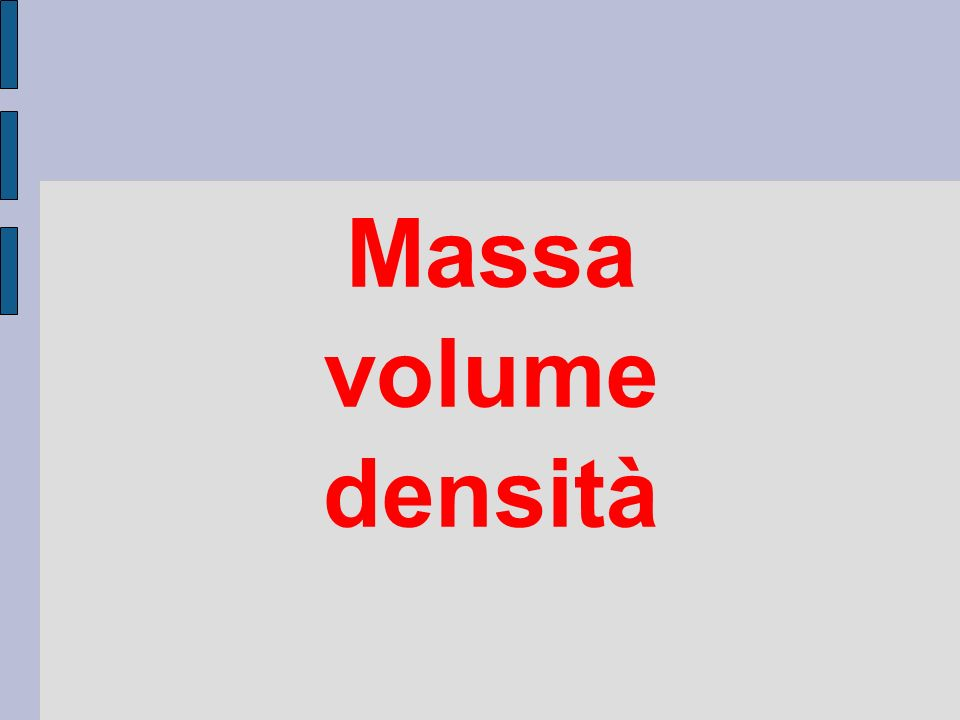 Massa volume densità
