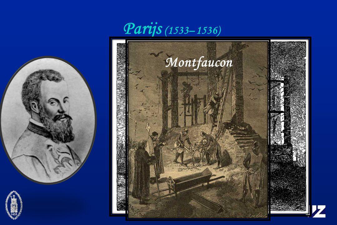 Parijs (1533– 1536) Montfaucon