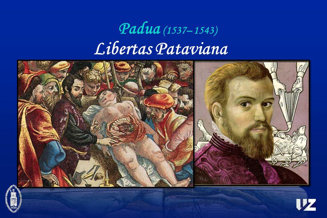 Padua (1537– 1543) Libertas Pataviana