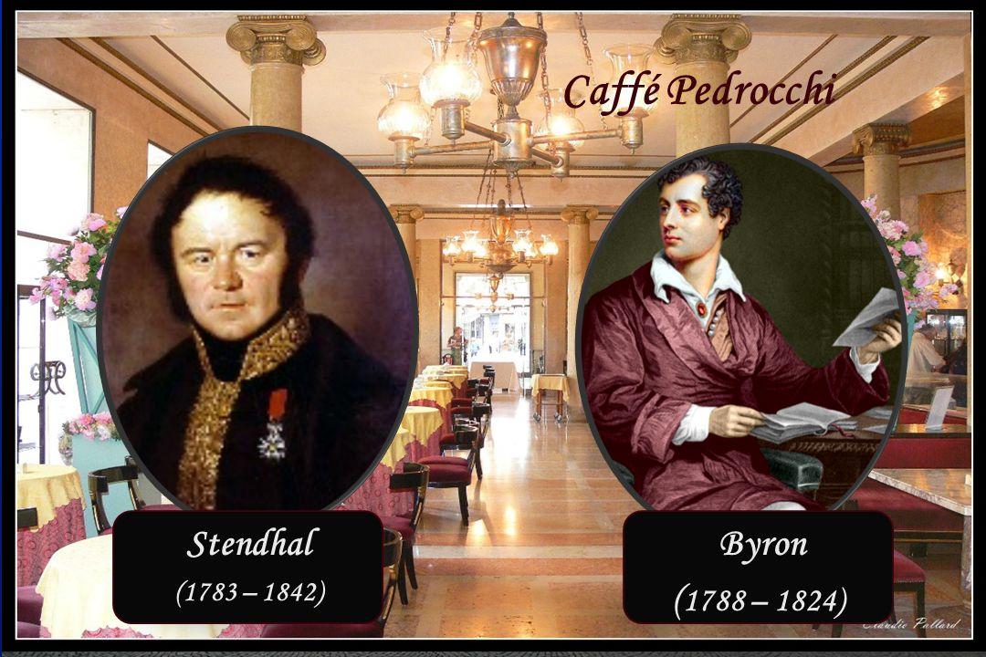Padua 23 – 26 september 2014 Caffé Pedrocchi Stendhal Byron
