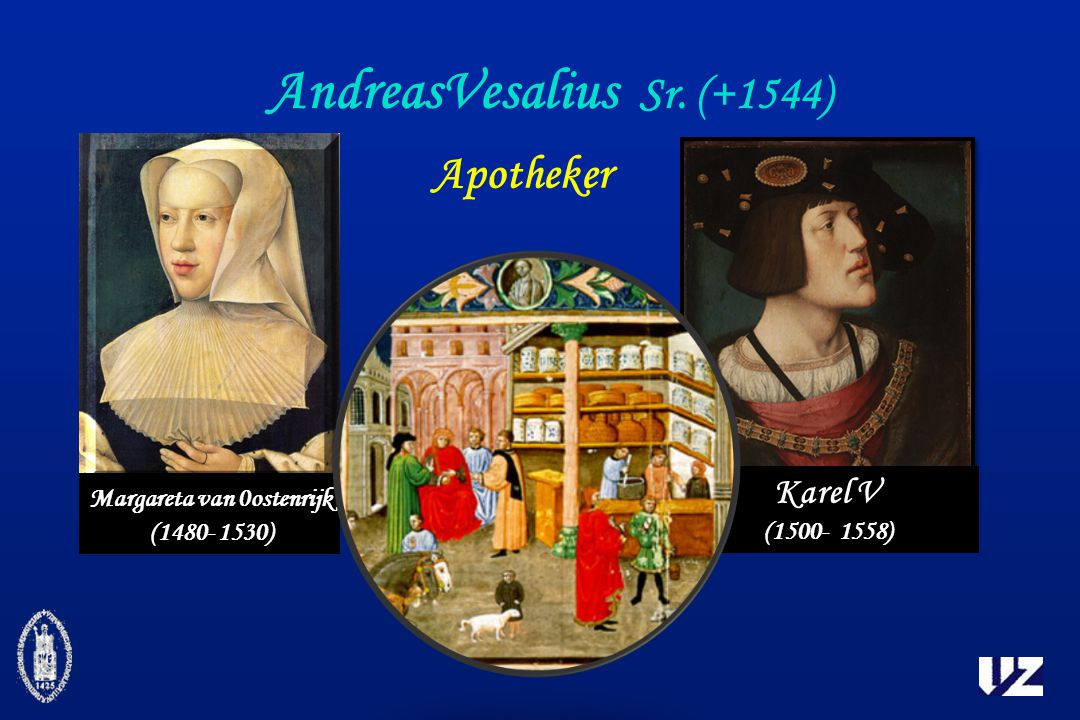 AndreasVesalius Sr. (+1544)