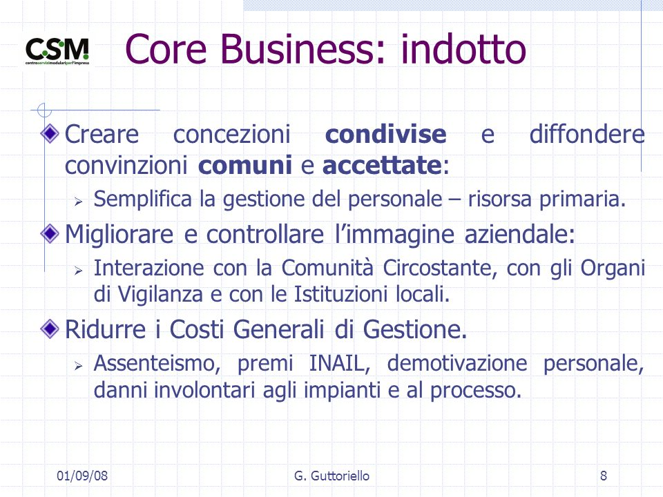 Core Business: indotto
