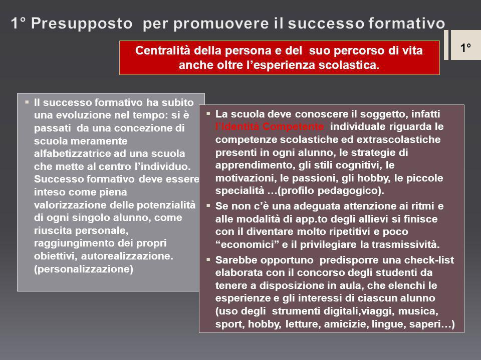 1° Presupposto per promuovere il successo formativo